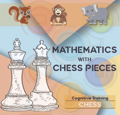 ADHD mathematics with chess pieces